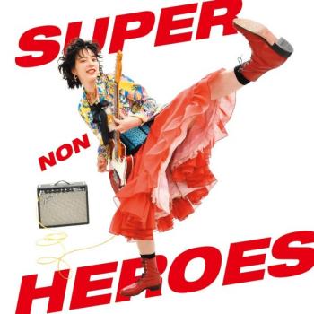 のん SUPER HEROES